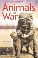 USBORNE YOUNG READING LEVEL 3: ANIMALS AT WAR