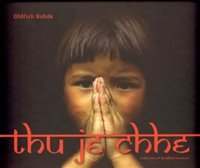 THU JE CHHE - Collection of Buddhist essences
