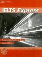 IELTS EXPRESS Second Edition INTERMEDIATE TEACHER´S GUIDE WITH DVD