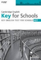 CAMBRIDGE ENGLISH KEY FOR SCHOOLS (KET) PRACTICE TESTS STUDENT´S BOOK