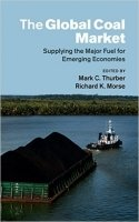 The Global Coal Market : Supplying the Major Fuel for Emerging Economies