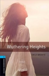 Oxford Bookworms Library 5 Wuthering Heights (New Edition) - Emily Brontëová