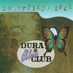 Buterfláje lecá - CD - Dura & Blues Club
