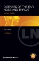 Lecture Notes - Diseases of the Ear, Nose and Throat, 11th Ed.