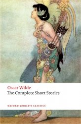THE COMPLETE SHORT STORIES (Oxford World´s Classics New Edition)