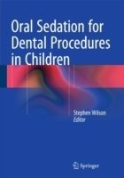 Oral Sedation for Dental Procedures in Children