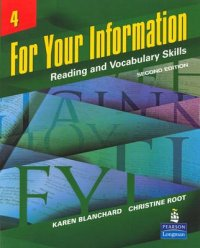 For Your Information 4: Reading and Vocabulary Skills - Reading and Vocabulary Skills 2nd Revised edition - Karen Louise Blanchard;Christine Baker Root