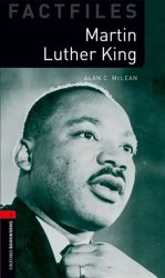 Oxford Bookworms Factfiles 3 Martin Luther King with Audio MP3 Pack (New Edition)
