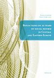 Reflections on 20 years of social reform in Central and Eastern Europe - Kristina Koldinská;Martin Štefko