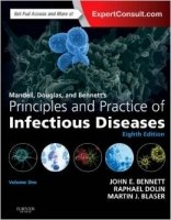Mandell, Douglas, and Bennett's Principles and Practice of Infectious Diseases 8th Ed.