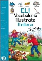 ELI-VOCABOLARIO ILLUSTRATO JUNIOR – ITALIANO