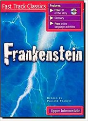 FRANKENSTEIN + CD PACK (Fast Track Classic - Level UPPER INTERMEDIATE)