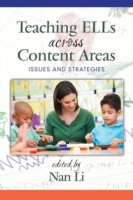 Teaching ELLs Across Content Areas Issues and Strategies