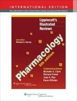 Lippincott´s Illustrated Reviews: Pharmacology