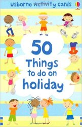 50 THINGS TO DO ON HOLIDAY (Usborne Activity Cards)