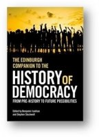 The Edinburgh Companion to the History of Democracy