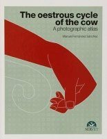 The oestrus cycle of the cow. A photographic atlas