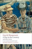 A DAY IN THE COUNTRY AND OTHER STORIES (Oxford World´s Classics New Edition)