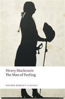 THE MAN OF FEELING (Oxford World´s Classics New Edition)