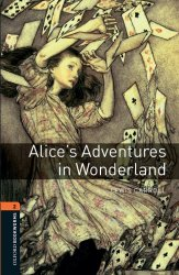 Oxford Bookworms Library New Edition 2 Alice's Adventures in Wonderland OLB eBook + Audio