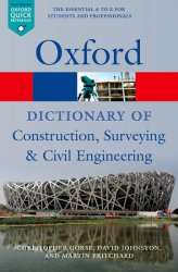 A Oxford Dictionary of Construction, Surveying and Civil Engineering (Oxford Paperback Reference)