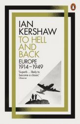 To Hell and Back: Volume 8 : Europe, 1914-1949