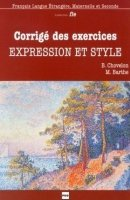 EXPRESSION ET STYLE CORRIGES