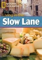 FOOTPRINT READERS LIBRARY Level 3000 - LIVING IN THE SLOW LANE