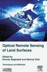 Optical Remote Sensing of Land Surface : Techniques and Methods