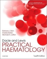 Dacie and Lewis Practical Haematology, 12th Ed.
