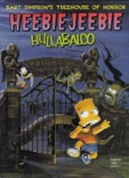 Bart Simpson´s Treehouse of Horror: Heebie-Jeebie Hullabaloo - Matt Groening