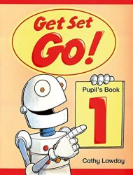 Get Set Go! 1 Pupil´s Book - Cathy Lawday