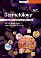 Dermatology: An Illustrated Colour Text, 6th Ed.