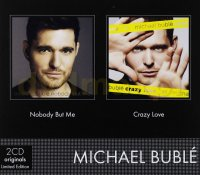 Michael Bublé: Nobody but me Crazy love 2 CD - Michael Bublé