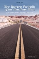 New Literary Portraits of the American West Contemporary Nevada Fiction