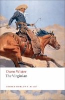 THE VIRGINIAN (Oxford World´s Classics New Edition)