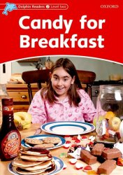 Dolphin Readers 2 Candy for Breakfast - Rebecca Brooke