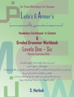 Leila's & Ameer's Vocabulary Enrichment in Context & Graded Grammar Workbook