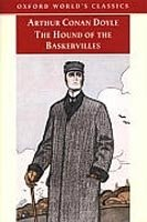 THE HOUND OF THE BASKERVILLES (Oxford World´s Classics)