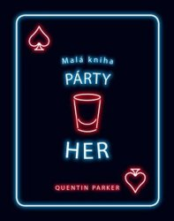 Malá kniha párty her - Quentin Parker