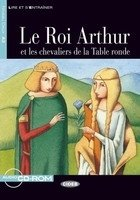 ROI ARTHUR ET LES CHEVALIERS DA LA TABLE RONDE + CD (Black Cat Readers FRA * Pomme Verte Ed.)