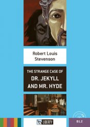 The Strange Case of Dr. Jekyll and Mr. Hyde+CD: B1.2 (Liberty)