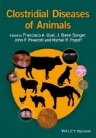 Clostridial Diseases of Animals