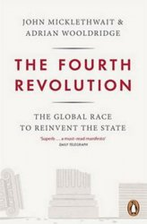 The Fourth Revolution - John Micklethwait;Adrian Wooldridge