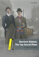 Dominoes Second Edition Level 1 - Sherlock Holmes: the Top-secret Plans with MultiRom Pack