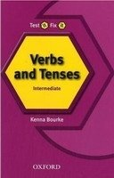TEST IT, FIX IT VERBS AND TENSES INTERMEDIATE Revised Edition