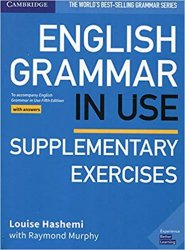 English Grammar in Use Supplementary Exercises Book with Answers 5E - Louise Hashemi;Raymond Murphy