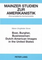 Boer, Burgher, Businessman: Dutch-American Images in the United States