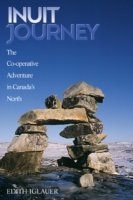 Inuit Journey The Co-Operative Adventure in Canada's North