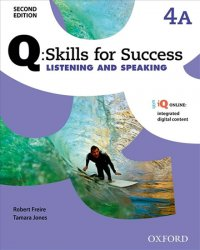 Q Skills for Success 4 Listening & Speaking Student´s Book A (2nd) - Robert Freire